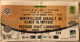 TICKET BILLET ENTREE PLACE Match Football - Montpellier Herault SC - Nimes Olympique - Ligue 1 - 2018/19 - Stade Mosson - Tickets D'entrée