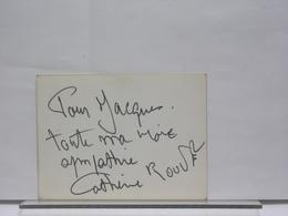 AUTOGRAPHE - DEDICACE - CARTON SIGNE - CATHERINE ROUVEL - Autographes