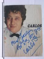 AUTOGRAPHE - DEDICACE - PHOTO DE MAGAZIINE SIGNEE - CARLOS - Autographes
