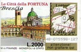 B 2389 - Gratta E Vinci, Le Città Della Fortuna, Brescia - Biglietti Della Lotteria