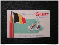 PAPIER BUVARD Crayon GILBERT Crayon Publicité Publicitaire Usine Belgique Hastière Givet Drapeau Belgique - Blotters