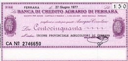 Banca Di Credito Agrario Di Ferrara/Unione Provinciale Agricoltori 150 Lire,  1977 NEU - UNBENÜTZT - Ohne Zuordnung