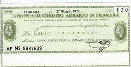 Banca Di Credito Agrario Di Ferrara/Associazione Prov. Commercianti, 100 Lire, NEU - 1977, UNBENÜTZT - Ohne Zuordnung
