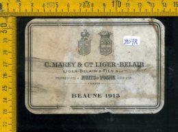 Etichetta Vino Liquore Beaune 1915 Francia - Etiquettes