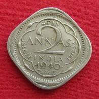 British India 2 Annas 1940 (b) KM# 541  Inde Indie Indien - Inde