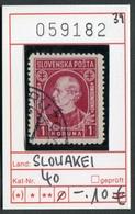 Slowakei - Slowakische Republik - Slovensko - Michel  40 - Oo Oblit. Used Gebruikt - - Slowakische Republik