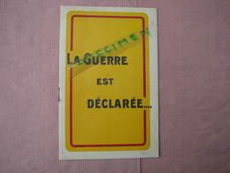 """TOURS """" La Guerre Est Déclarée"""" Ets. RIVERAIN . Rare Et Original Document 12 Pages Etat Excellent. - Old Professions"""