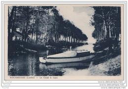 40) BISCARROSSE  (Landes)  Canal à Ispes - Biscarrosse
