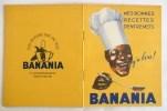 # EXCELLENT ETAT # LIVRE LIVRET RECETTES BANANIA Y A BON CHOCOLAT BANANE TIRAILLEUR SENEGALAIS SENEGAL - Chocolat