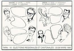 CPM 10.5 X 15 Caricatures Des Candidats Aux élections Régionales Et Cantonales Du Tarn (10) En 1992 Illustrateur S. * - Illustrateurs & Photographes