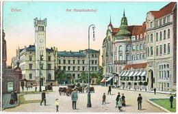 AK Erfurt, Am Hauptbahnhof 1911 - Erfurt