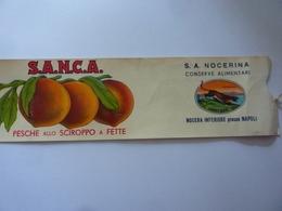 """Etichetta Barattolo """"S.A.N.C.A.  PESCHE  Allo SCIROPPO A FETTE  S.A. NOCERINA CONSERVE ALIMENTARI"""" - Frutta E Verdura"""