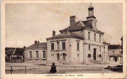 51 - HERMONVILLE -- La Mairie  - Ecole - France