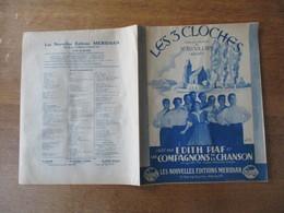 LES 3 CLOCHES PAROLES ET MUSIQUE DE JEAN VILLARD CREE PAR EDITH PIAF ET LES COMPAGNONS DE LA CHANSON - Partitions Musicales Anciennes