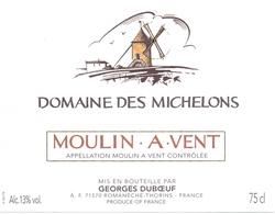 Etiket Etiquette - Vin - Wijn - Molen Moulin - Domaine Des Michelons - Moulin à Vent - Windmills