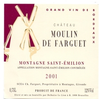 Etiket Etiquette - Vin - Wijn - Molen Moulin - Chateau Moulin De Farguet - Montagne St Emilion 2001 - Windmills