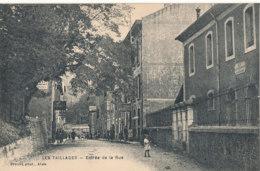 84 // LES TAILLADES    Entrée De La Rue - Altri Comuni