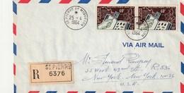 SAINT PIERRE ET MIQUELON N° 371 Paire Sur Lettre Recommandée Pour Les Etats Unis 1964 - St.Pierre Et Miquelon