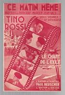 Partition Ce Matin Même Par Tino Rossi Dans Le Chant De L'exilé - Paroles De Edith Piaf En 1943 - Music & Instruments
