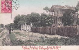 Brazil - Estado Do Pará - Cidade De Belem - Estrada De Ferro De Bragança (um Chalet) - 1908 - Belém
