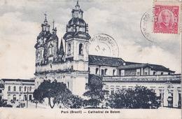 Brazil - Pará - Cathedral De Belem  - 1909 - ETAT - Belém