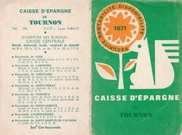 Calendriers : Caisse D'épargne : Tournon - Ardèche - 1971 - ( 2 Volets ) - Calendriers