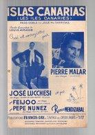Partition Islas Canarias Paso-Doble De José Mo Tarridas Crée Et Enregistré Par José Lucchesi Et Pierre Malar 1949 - Spartiti