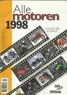 ALLE MOTOREN 1998 INCLUSIEF ALLE SCOOTERS ( UITGAVE MOTOREN EN TOERISME ) - Motos