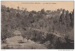 EB5- 34)  VILLENEUVETTE  (HÉRAULT) LE PONT DE L'AMOUR  - (2 SCANS) - France