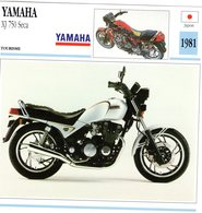 Yamaha XJ 750 Seca   -  1981  - Moto De Tourisme   -  Fiche Technique/Carte De Collection - Motos