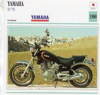 Yamaha XV 750   -  1980  - Moto De Tourisme   -  Fiche Technique/Carte De Collection - Motos