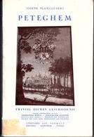 Peteghem - Twintig Eeuwen Geschiedenis - J. Planquart - Petegem - Deinze - Livres, BD, Revues