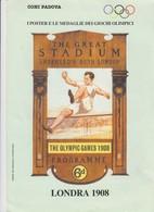 I Poster E Le Medaglie Dei Giochi Olimpici LONDRA 1908  4 Pagine Coni Padova - Verano 1908: Londres