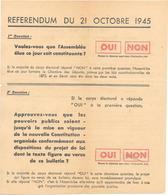 BULLETIN DE VOTE - REFERENDUM 21/10/1945 Pour Une ASSEMBLEE CONSTITUANTE - Après Guerre 1939/45 - Documents Historiques
