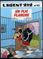 BD L'AGENT 212 - 13 - Un Flic Flanche - EO 1991 - Agent 212, L'