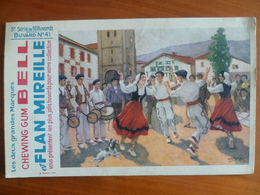 Buvard  Chewing-gum  BELL Et Flan Mireille  N° 41 - Buvards, Protège-cahiers Illustrés
