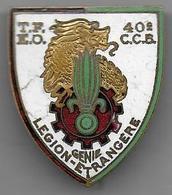 Légion Etrangère - 40e Cie De Camions Bennes - Insigne émaillé - Armée De Terre