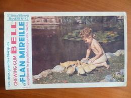 Buvard  Chewing-gum  BELL Et Flan Mireille  N° 42 - Buvards, Protège-cahiers Illustrés
