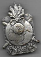2e Régiment De Marche Des Volontaires Etrangers - Insigne Arthus Bertrand Paris Déposé - Armée De Terre