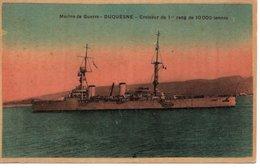 MARINE DE GUERRE - DUQUESNE - CROISEUR DE PREMIER RANG - Warships