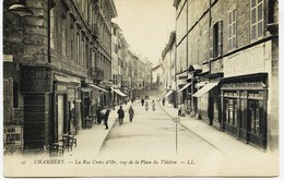6023 - Savoie - CHAMBERY  :   LA Rue Croix D'Or  Vue Le La Place Du Théatre - Pharmacie PAVESE à Droite - Chambery