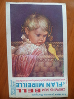 Buvard  Chewing-gum  BELL Et Flan Mireille  N° 67 - Buvards, Protège-cahiers Illustrés