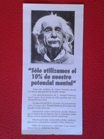 SPAIN ESPAGNE HOJA FLYER DOCUMENTO DOCUMENT O SIMIL PUBLICIDAD ADVERTISING ALBERT EINSTEIN FÍSICA FÍSICO PHYSICS 21X9,8 - Publicidad