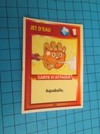 "1501-1525 : TRADING CARD 1991 JEU ""CANAILLES"" PANINI / CARTE DE D'ATTAQUE - JET D'EAU - Altri"