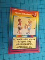 """1501-1525 : TRADING CARD 1991 JEU """"CANAILLES"""" PANINI / JOKER - PAQUET DE BONBONS - Trading Cards"""