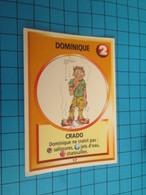 """1501-1525 : TRADING CARD 1991 JEU """"CANAILLES"""" PANINI / DOMINIQUE - CRADO - Trading Cards"""