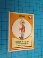 "1501-1525 : TRADING CARD 1991 JEU ""CANAILLES"" PANINI / PIERRE - TERREUR DE L'ECOLE - Altri"