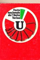 P92268 FESTA NAZIONALE DELL'UNITA' TORINO 1981 - Eventi