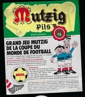 "Etiquette Biere  Mutzig Pils Coupe Du Monde De Foot ""Bresil"" 75cl  Brasserie Alsacienne Strasbourg - Beer"