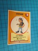 """1501-1525 : TRADING CARD 1991 JEU """"CANAILLES"""" PANINI / STEPHANE - LE SOURD - Altri"""